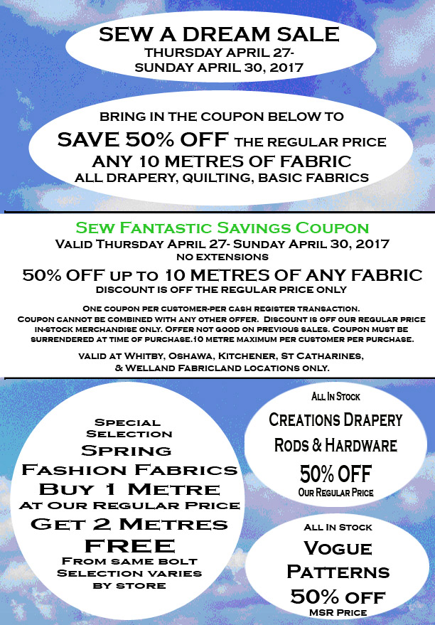 Fabricland sale Sew a Dream sale April 2017 now on. Call your nearest location for more details.