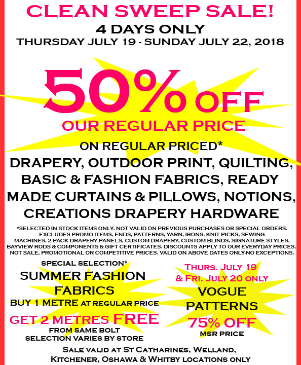 Fabricland sale Clean Sweep Sale July 2018 now on. Call your nearest location for more details.